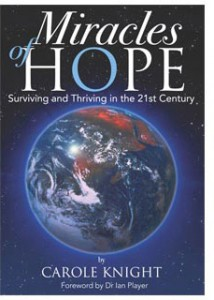 "Cover of ""Miracles of Hope: Surviving and Thriving in the 21st Century"""